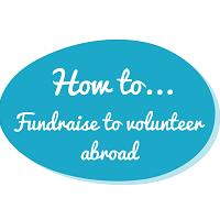 How to fundraise to volunteer...
